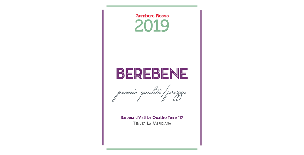 """Berebene 2019"" award by Gambero Rosso for our Barbera d'Asti Docg ""Le Quattro Terre"" for the best quality/price ratio"